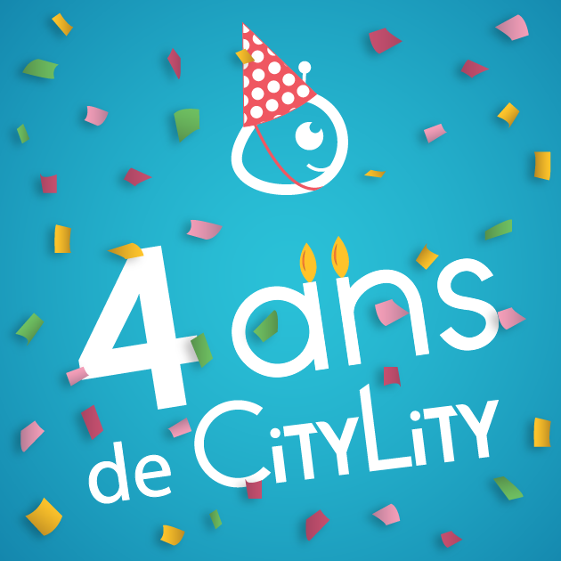 CityLity fête ses 4 ans !